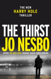 The Thirst : Harry Hole 11, Paperback Book