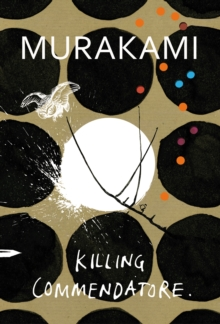 Killing Commendatore, Hardback Book
