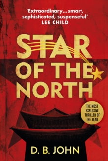 Star of the North : An explosive thriller set in North Korea, Hardback Book