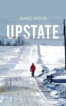 Upstate, Hardback Book
