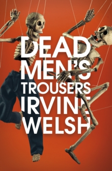Dead Men's Trousers, Hardback Book