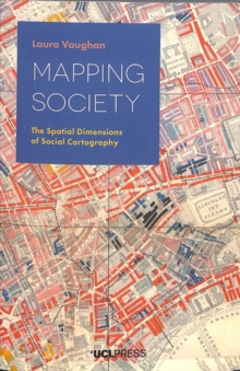 Mapping Society : The Spatial Dimensions of Social Cartography, Paperback / softback Book