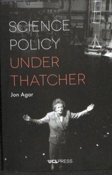 Science Policy Under Thatcher, Paperback / softback Book
