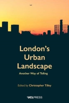London's Urban Landscape : Another Way of Telling, Paperback / softback Book