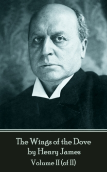 The Wings of the Dove by Henry James - Volume II (of II), EPUB eBook