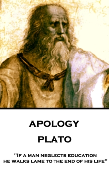 "Apology : ""If a man neglects education, he walks lame to the end of his life"", EPUB eBook"