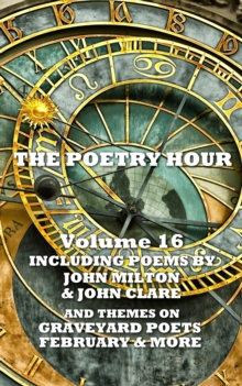 The Poetry Hour - Volume 16, EPUB eBook