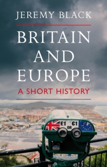 Britain and Europe : A Short History, Hardback Book