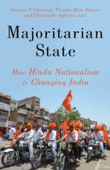 Majoritarian State : How Hindu Nationalism is Changing India, Hardback Book