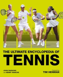 The Ultimate Encyclopedia of Tennis, Hardback Book