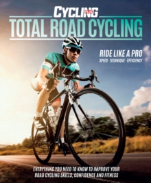 Total Road Cycling, Paperback Book