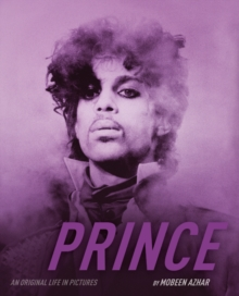 Prince: An Original Life in Pictures, Paperback Book