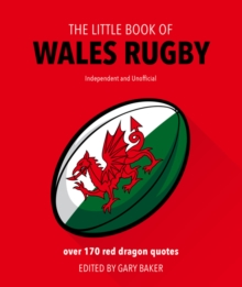 The Little Book of  Wales Rugby, Hardback Book