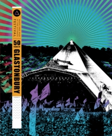 50 Years of Glastonbury, Hardback Book