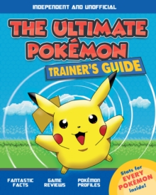 The Ultimate Pokemon Trainer's Guide, Paperback / softback Book