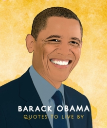 Barack Obama Quotes to Live By, Hardback Book