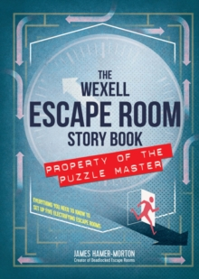 The Wexell Escape Room Kit : Solve the Puzzles to Break Out of Five Fiendish Rooms, Mixed media product Book