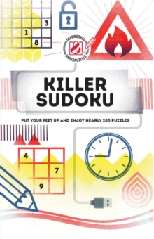 Killer Sudoku : Put your feet up and enjoy nearly 200 puzzles, Paperback / softback Book