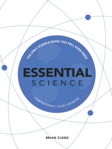 Essential Science : The Only Science Book You Will Ever Need, Hardback Book