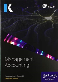 P1 MANAGEMENT ACCOUNTING - Study Text, Paperback / softback Book