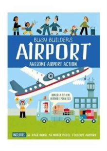 Busy Builders Airport : Airports, Hardback Book