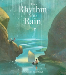 The Rhythm of the Rain, Hardback Book