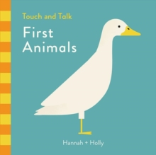 Hannah + Holly Touch and Talk: First Animals, Board book Book