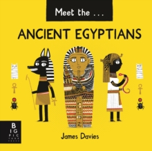 Meet the Ancient Egyptians, Hardback Book