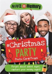 Make a Memory #Christmas Party : 46 Photo Cards for Those Epic Christmas Party Moments, Paperback Book