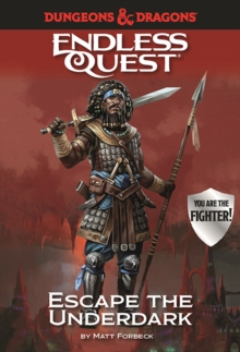 Dungeons & Dragons Endless Quest: Escape the Underdark, Hardback Book