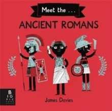 Meet the Ancient Romans, Hardback Book
