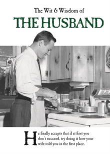 The Wit and Wisdom of the Husband, Hardback Book