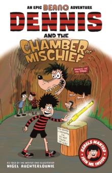Dennis and the Chamber of Mischief, Paperback / softback Book