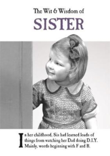 The Wit and Wisdom of Sister, Hardback Book
