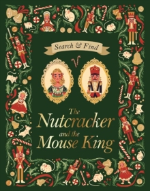 Search and Find The Nutcracker and the Mouse King : An E.T.A Hoffmann Search and Find Book, Hardback Book