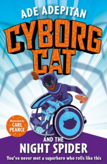 Cyborg Cat and the Night Spider, Paperback / softback Book