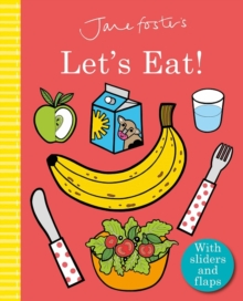 Jane Foster's Let's Eat!, Board book Book