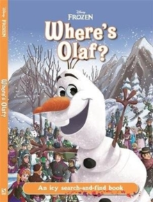 Where's Olaf? : A frosty search-and-find book, Hardback Book