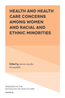 Health and Health Care Concerns among Women and Racial and Ethnic Minorities, Hardback Book