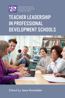 Teacher Leadership in Professional Development Schools, Hardback Book