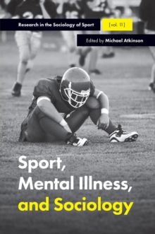 Sport, Mental Illness and Sociology, PDF eBook