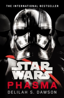 Star Wars: Phasma : Journey to Star Wars: The Last Jedi, Paperback / softback Book