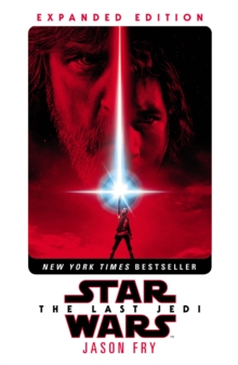 The Last Jedi: Expanded Edition (Star Wars), Paperback / softback Book