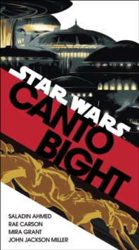 Canto Bight (Star Wars) : Journey to Star Wars: The Last Jedi, Paperback Book