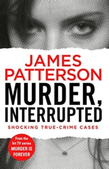 Murder, Interrupted : (Murder Is Forever: Volume 1), Paperback Book
