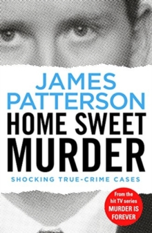 Home Sweet Murder : (Murder Is Forever: Volume 2), Paperback / softback Book