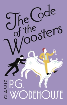 The Code of the Woosters : (Jeeves & Wooster), Paperback / softback Book