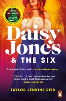 Daisy Jones and The Six : The most rock n roll novel of 2019, Paperback / softback Book