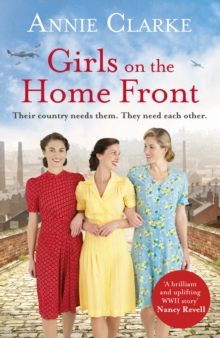 Girls on the Home Front : An inspiring wartime story of friendship and courage, Paperback / softback Book