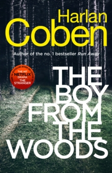 The Boy from the Woods : New from the #1 bestselling creator of the hit Netflix series The Stranger, Paperback / softback Book